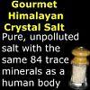 Gourment Himalayan Crystal Salt