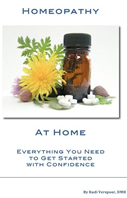 Homeopathy at Home: Everything You Need to Get Started with Confidence (Health at Home)